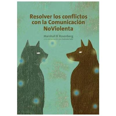 portada libro resolver conflictos con la comunicación no violenta