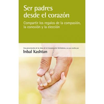 portada de libro ser padres desde el corazón
